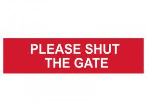 Scan Please Shut The Gate - PVC 200 x 50mm