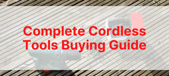 Cordless Tools Guide